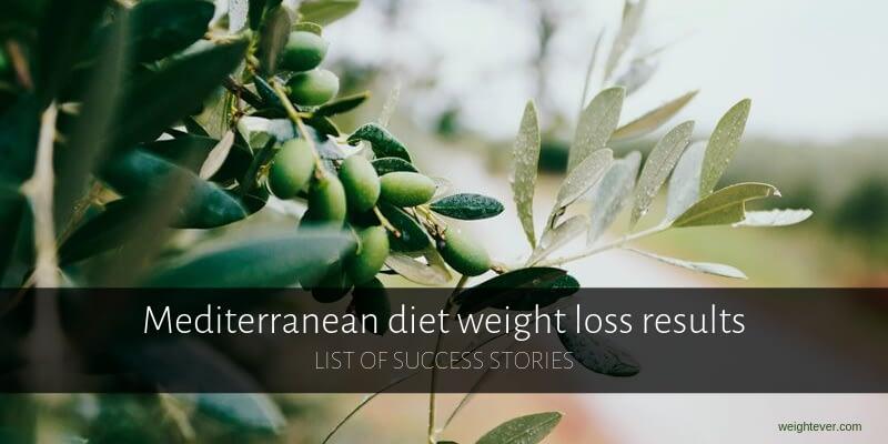 Mediterranean diet weight loss results - list of success stories