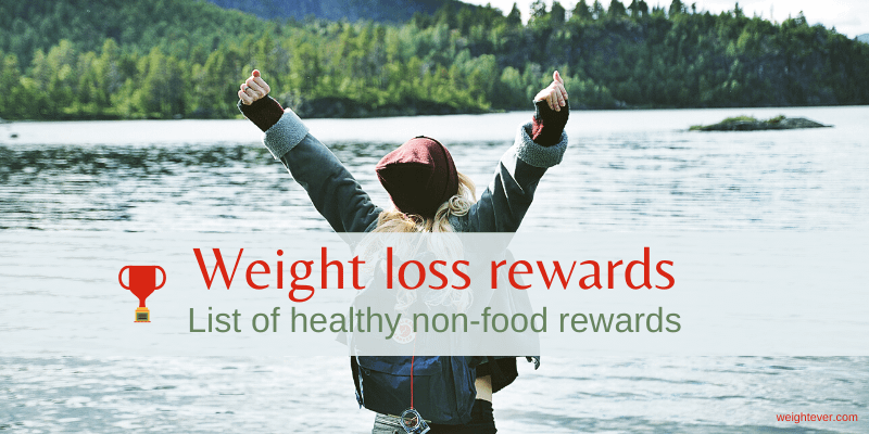 Weight loss rewards - list of healthy non-food rewards