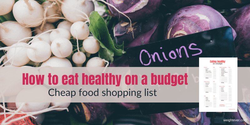 How to eat healthy on a budget – cheap food shopping list_main
