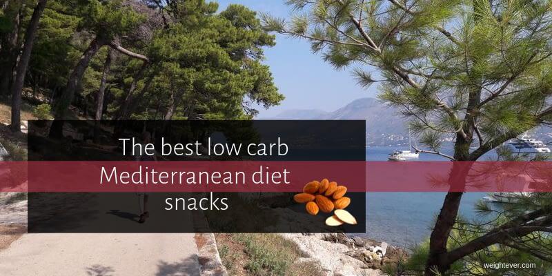 The best low carb Mediterranean diet snacks